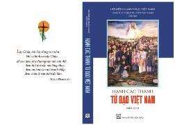 Giới thiệu sách Hạnh Các Thánh Tử Đạo Việt Nam