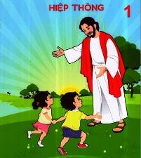 Sách Giáo lý:  HIỆP THÔNG 1