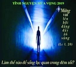 Tĩnh nguyện mùa Vọng 2019: Lạc quan trong đêm tối