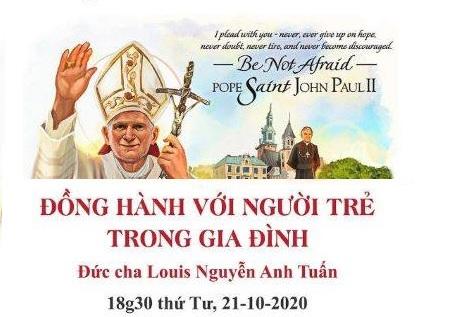 Sinh hoạt chuyên đề mừng thánh Gioan Phaolô II (21.10.2020)