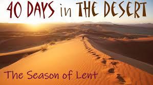 40 Days in the Desert (Feb. 21, 2021)