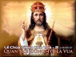Tin Mừng CN lễ Chúa Kitô Vua vũ trụ