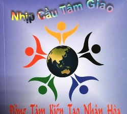Nhịp Cầu Tâm Giao 18: Đồng tâm kiến tạo nhân hòa