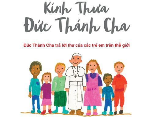 Giới thiệu sách: ``Kính Thưa Đức Thánh Cha``