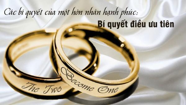 Các bí quyết của một hôn nhân hạnh phúc: Bí quyết điều ưu tiên (11)