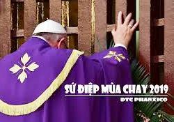 Sứ điệp Mùa Chay 2019 của Đức thánh cha Phanxicô