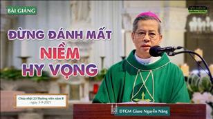 Đừng đánh mất niềm hy vọng - Đức TGM Giuse Nguyễn Năng