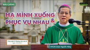 Hạ mình xuống và phục vụ nhau - Đức TGM Giuse Nguyễn Năng
