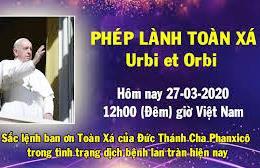 Phép lành toàn xá Urbi et Orbi (27.3.2020)