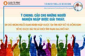 Ý cầu nguyện tháng 4/2020: Cầu cho những người nghiện ngập