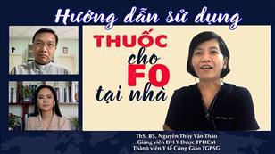 Hướng dẫn sử dụng thuốc cho F0 tại nhà - ThS. BS Nguyễn Thùy Vân Thảo