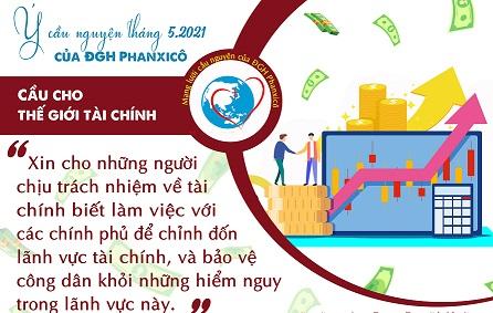 Ý nguyện tháng 5/2021: cầu cho những người chịu trách nhiệm tài chính
