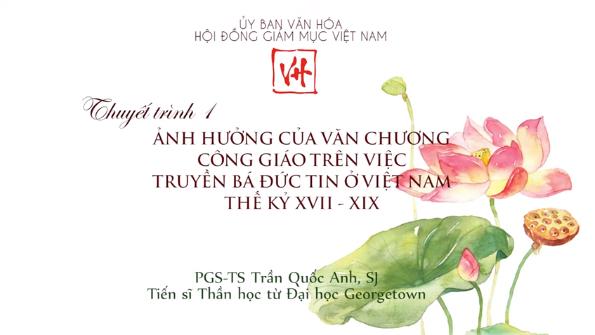 Hội thảo Văn hóa: Ảnh hưởng của văn chương Công giáo trên việc truyền bá đức tin tại Việt Nam thế kỷ 17-19