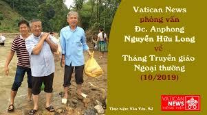 Phỏng vấn Đức cha Anphong Nguyễn Hữu Long về Tháng Truyền giáo Ngoại thường