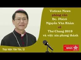 Phỏng vấn Đức Gm. Phêrô Nguyễn Văn Khảm về Thư Chung 2019