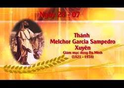 Thánh Melchior Garcia Sampedro - Xuyên (28/7)
