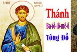 Thánh Batôlômêô Tông đồ (24/8)