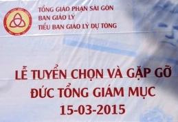 Lễ tuyển chọn Dự tòng và gặp gỡ Đức TGM (15.3.2015)