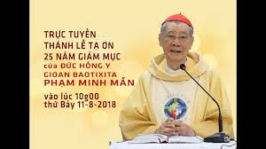 Thánh lễ tạ ơn 25 năm Giám mục của ĐHY GB Phạm Minh Mẫn