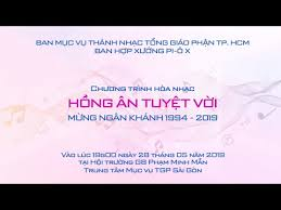 TTMV: Buổi hòa nhạc của Ban hợp xướng Piô X (28.5.2019)
