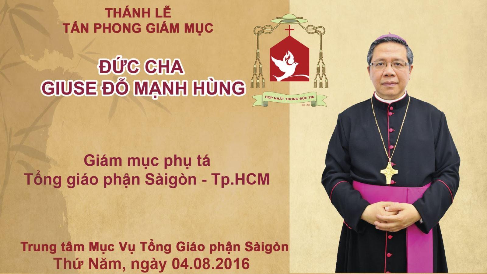Thánh Lễ tấn phong Gm. Giuse Đỗ Mạnh Hùng (4.8.2016)