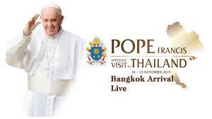 Đức Thánh Cha đến Bangkok - Thái Lan (20.11.2019)
