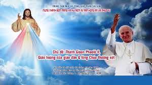 Chuyên đề Thánh Gioan Phaolô II, Giáo hoàng của giáo dân & lòng Chúa thương xót