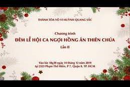 Ca nguyện Công giáo và Cao Đài tại Thánh tòa Vô Vi Huỳnh Quang Sắc - Quận 8 (14.12.2019)