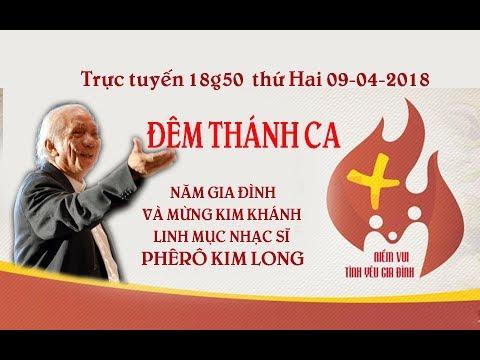 Đêm Thánh ca năm Gia Đình và mừng Kim khánh Linh mục NS Phêrô Kim Long