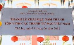 Ba Giồng: Lễ Khai mạc Năm Thánh Các Thánh Tử Đạo VN (19.6.2018)