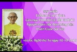 Trực tuyến: Thánh lễ an táng Linh mục Phaolô (10.10.2018)