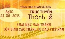 Sài Gòn: Thánh lễ khai mạc năm Tôn vinh các Thánh Tử Đạo VN