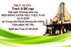 Thánh lễ Bế mạc Hội nghị thường niên kỳ II của HĐGMVN (27.9.2018)
