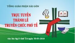 Thánh Lễ Truyền chức Phó tế (30.5.2018)