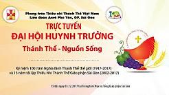 Đại Hội Huynh Trưởng TNTT mừng 100 năm thành lập Nghĩa Binh TT