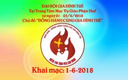 TTMV Huế: Khai mạc Đại hội GIA ĐÌNH TRẺ 2018