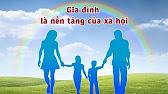 Gia đình là nền tảng của xã hội
