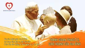 Trực tuyến: Chuyên đề Thánh Gioan Phaolô II, Giáo hoàng của gia đình (2019)