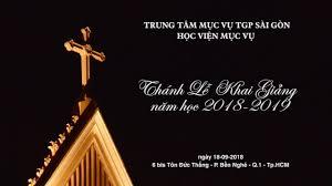 Thánh lễ khai giảng Học viện Mục vụ 2018 - 2019
