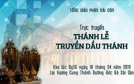 Thánh lễ Truyền Dầu tại nhà thờ Đức Bà Sài Gòn 2019