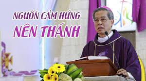 Nguồn cảm hứng nên thánh - Đức TGM Giuse Nguyễn Năng