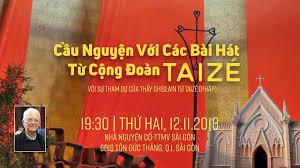 Cầu nguyện với các bài hát từ cộng đoàn Taizé (13.11.2019)