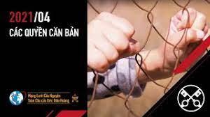 Ý nguyện tháng 4/2021: cầu cho những người đấu tranh cho các quyền căn bản